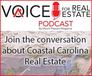 Voice of Real Estate. Join the conversation about Coastal Carolina real estate.